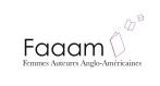 Logo du groupe Femmes Auteurs Anglo-AMéricaines (FAAM)